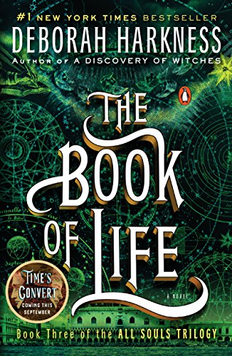 The Book of Life: A Novel (All Souls Trilogy, Book 3) cover