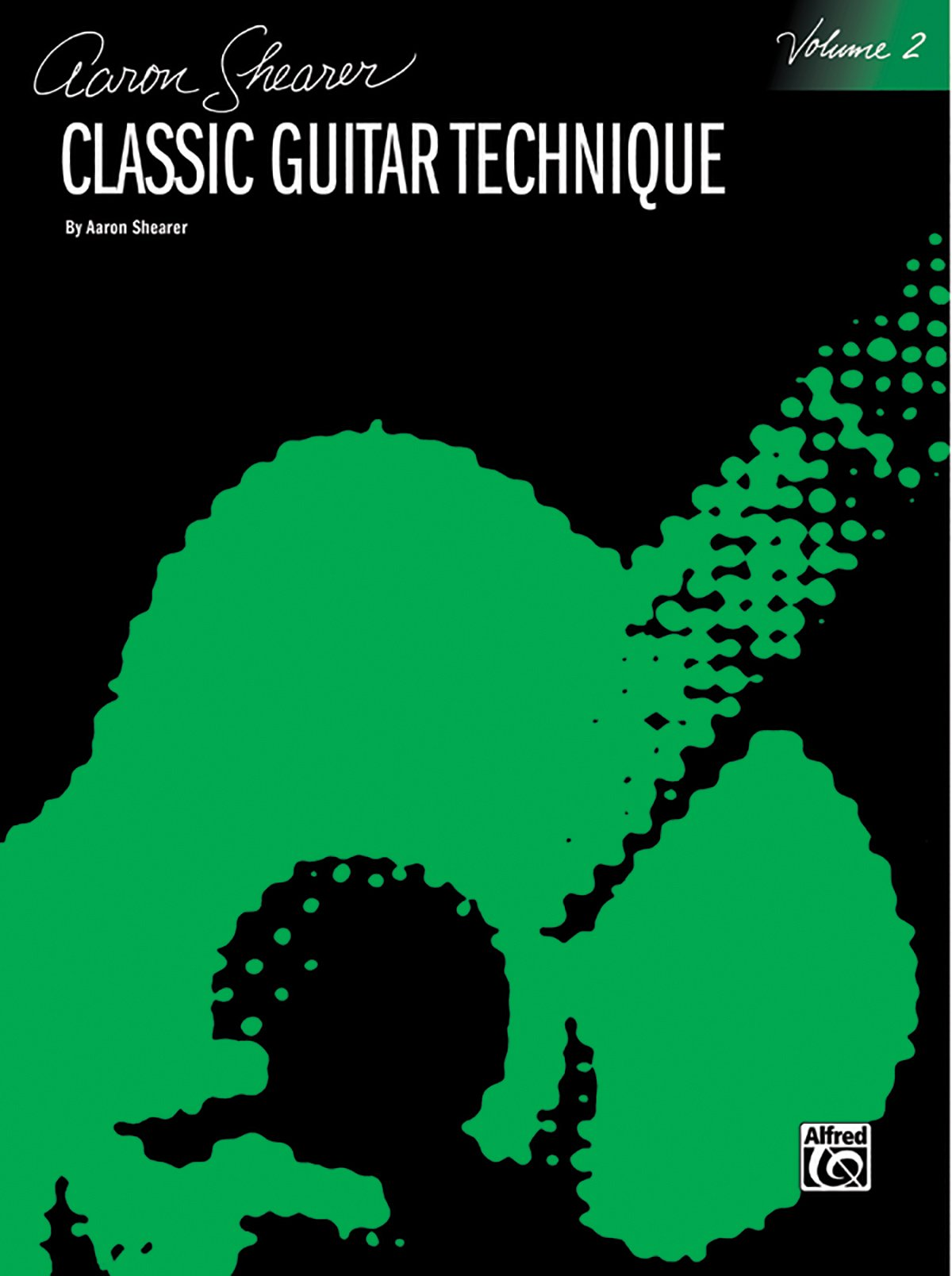 Classic Guitar Technique, Vol 2 (Shearer Series)