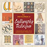 The Encyclopedia of Calligraphy Techniques, Mary Noble and Janet Mehigan, 0762420448