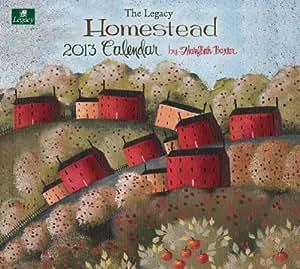 Legacy 2013 Wall Calendar, Homestead by Mary Beth Baxter (WCA9353)