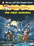 Geronimo Stilton Graphic Novels #12: The First Samurai