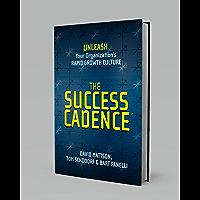 The Success Cadence (English Edition)
