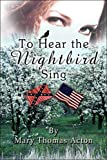 img - for To Hear the Nightbird Sing book / textbook / text book