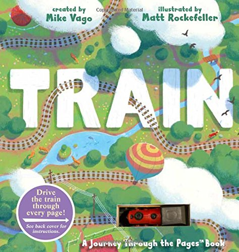 Train: A Journey Through the Pages Book (Best Train Rides For Kids)