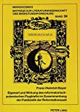 Eigenart und Wirkung des reformatorisch-polemischen Flugblatts im Zusammenhang der Publizistik der Reformationszeit (Mikrokosmos) (German Edition)