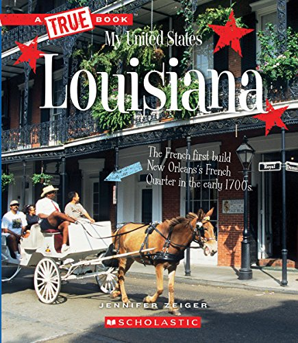 Louisiana (True Book: My United States)