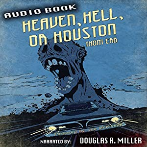 Heaven, Hell, or Houston Audiobook