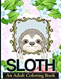 Sloth An Adult Coloring Book