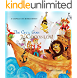 The Crew Goes Coconuts!: A Captain No Beard Story Volume 6