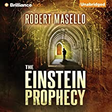 The Einstein Prophecy Audiobook by Robert Masello Narrated by Christopher Lane