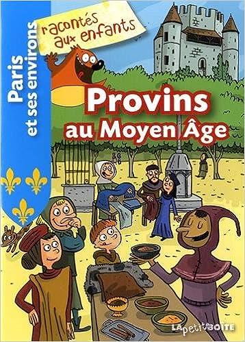 Livres audio télécharger des livres audio Provins au Moyen Age CHM