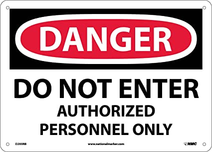 Danger Sign Do Not Enter Authorized Personnel Only 10 x 14 OSHA Safety Sign