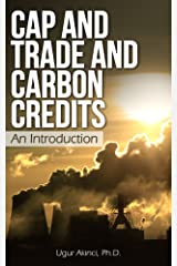 Cap and Trade and Carbon Credits: An Introduction Kindle Edition