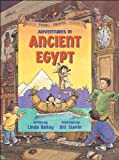 Adventures in Ancient Egypt, Linda Bailey, 1550745484