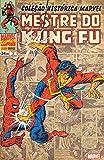 capa de Mestre do Kung Fu - Coleção Histórica Marvel. Volume 2