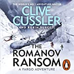 The Romanov Ransom: Fargo Adventures, Book 9 | Clive Cussler,Robin Burcell