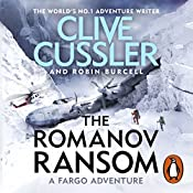The Romanov Ransom: Fargo Adventures, Book 9 | Clive Cussler, Robin Burcell