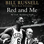 Red and Me | Bill Russell,Alan Steinberg