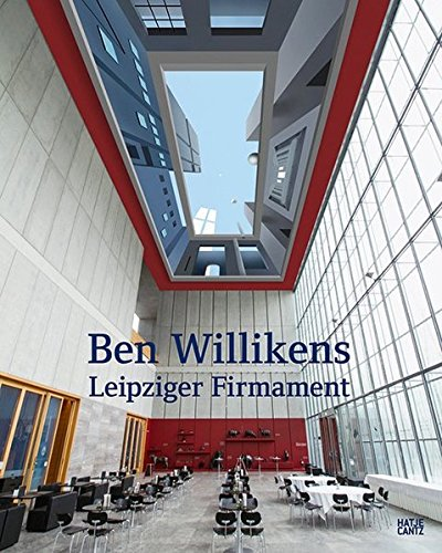 Ben Willikens: Leipziger Firmament (German and English Edition)
