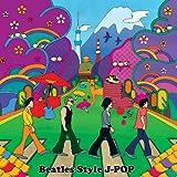 BEATLES STYLE J-POP