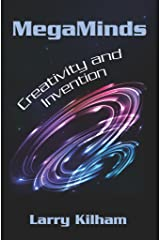 MegaMinds: Creativity and Invention Kindle Edition