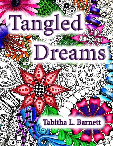 Tangled Dreams: Tabby's Tangled Art (Volume 1)