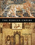 The Persian Empire, Lindsay Allen, 0226014479
