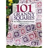 101 Granny Squares: New Motifs For Contemporary Designs