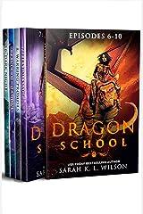 Dragon School: Episodes 6-10 (Dragon School Omnibus Book 2) Kindle Edition
