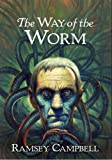 The Way of the Worm (The Three Births of Daoloth): 3