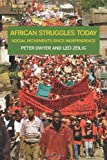 African Struggles Today, Miles Larmer and Peter Dwyer, 1608461203