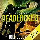Deadlocked: Lou Mason Thrillers, Book 4