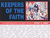 Keepers of the Faith, Jeffrey D. Jones, 0817012923
