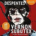 Vernon Subutex 1   Livre audio Auteur(s) : Virginie Despentes Narrateur(s) : Jacques Frantz