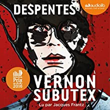 Vernon Subutex 1 | Livre audio Auteur(s) : Virginie Despentes Narrateur(s) : Jacques Frantz