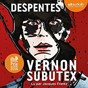 Vernon Subutex 1 Audiobook