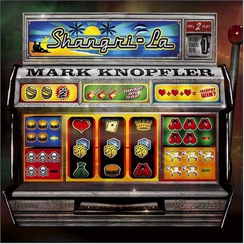 Mark Knopfler - Sangri La - Zortam Music