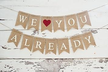 We Love You Already Burlap Baby Shower Banner