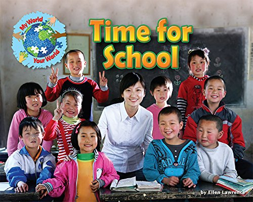 Read Online Time for School (My World Your World) pdf epub