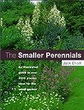 The Smaller Perennials, Jack Elliott, 0881923834