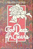 Too Deep for Tears, Kathryn L. Davis, 0671672681
