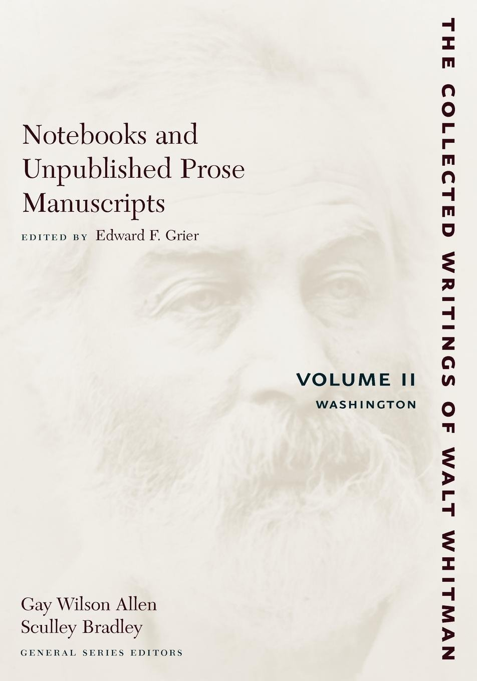 Download Notebooks and Unpublished Prose Manuscripts: Volume II: Washington (The Collected Writings of Walt Whitman) pdf