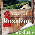 Rosskur (Allgäu-Krimi 1) | Jürgen Seibold
