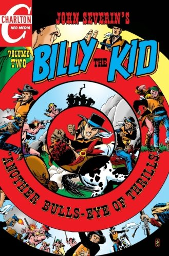 John Severin's Billy the Kid, Volume 2: Another Bulls-Eye of Thrills