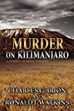 img - for Murder on Kilimanjaro (a Summit Murder Mystery) book / textbook / text book