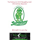 Turtleboy's 2015 Naughty List Christmas Special, sponsored by The Gun Parlor