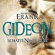 Gideon (Schattenwandler 2) | Jacquelyn Frank