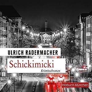 Schickimicki (Kommissar Alois Schön 2) Hörbuch
