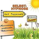 Selbst-Hypnose (Harmonisierung emotionaler Disharmonien) Hörbuch von Kurt Tepperwein Gesprochen von: Kurt Tepperwein