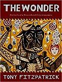 The Wonder, Tony Fitzpatrick, 0867196297